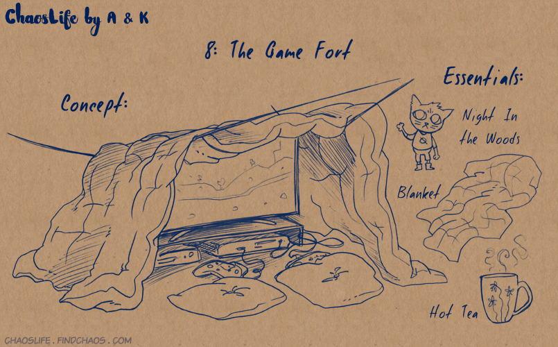 Blanket Forts: 8 – Game Fort